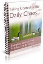 Taking Control of the Daily Chaos E-Book